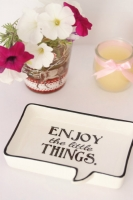 Plato para joyas Enjoy the little things